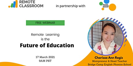 Remote  Learning is the Future of Education tickets