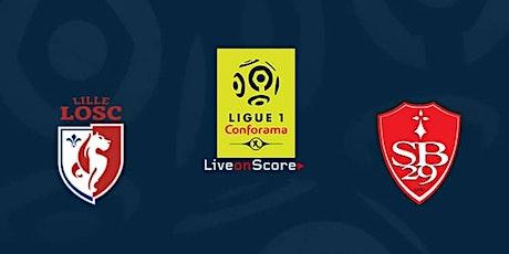 LIVE@!! Lille - Brest E.n direct Live 2021 billets