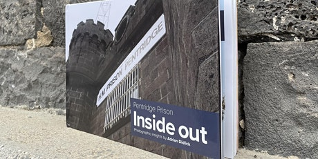 Pentridge Prison - Inside out tickets