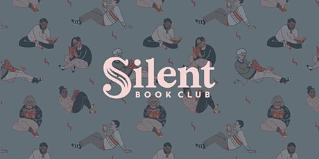 Silent Book Club SF - March 2021 tickets