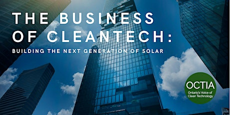 The Business of CleanTech: Building the next generation of solar tickets