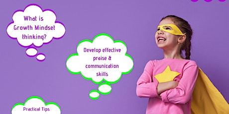 Supporting Children's Growth Mindset Development Course tickets