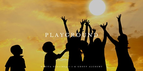 Group Alchemy - Playground: Inner Child Healing  ***3 space left*** tickets