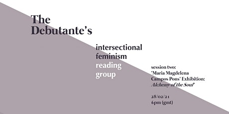The Debutante Intersectional Feminism Reading Group Session 2 tickets