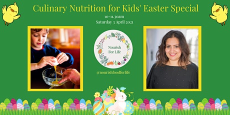 Culinary Nutrition for Kids' Easter Special tickets