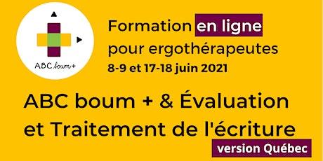 Évaluation et traitement de l'écriture & ABC boum + pour ergothérapeutes billets