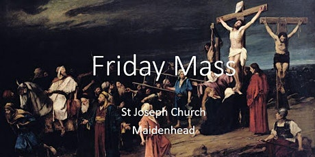 Book Online: Friday Mass (St Joseph) tickets