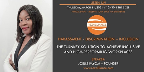 Tackling any form of harassment/discrimination at work to advance inclusion tickets