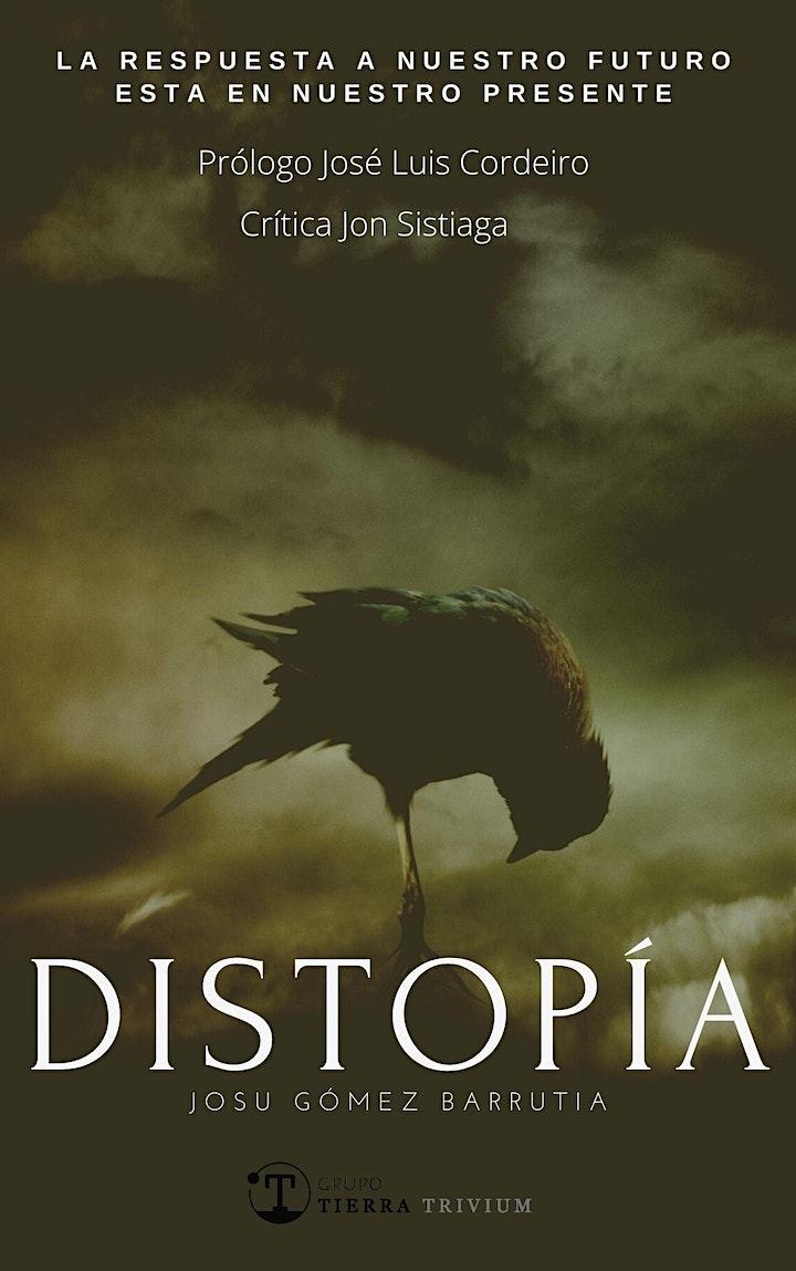 Imagen de Presentación Online Libro Ensayo Distopía de Josu Gómez Barrutia