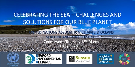 """Celebrating the Sea - Challenges and Solutions for our Blue Planet"""" tickets"""