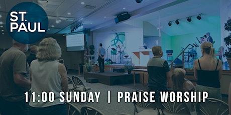 Praise Worship 11 am tickets