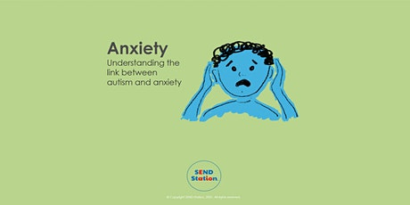 Anxiety - Understanding the link between Autism and Anxiety tickets