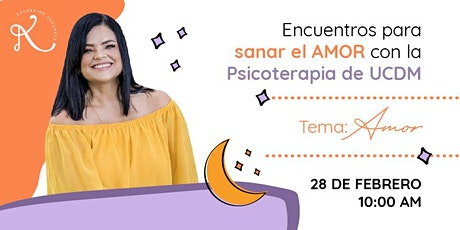 Encuentros para Sanar con AMOR - Psicoterapia UCDM entradas