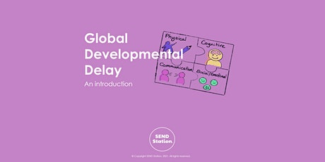 Global Developmental Delay - An Introduction tickets