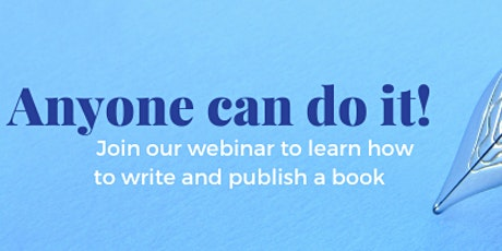 Anyone can do it! How to write and publish your book (even in a pandemic!) tickets