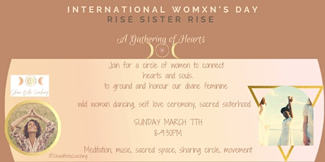 International Womxn's Day- Sacred Sisterhood Circle- Rise Sister Rise tickets