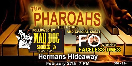 THE PHAROAHS - followed by MAD DOG AND THE SMOKIN J'S | plus: FACELESS ONES tickets