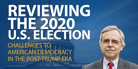 Reviewing the 2020 U.S. Election by Dr. Professor Dr. Stephen J. Farnsworth tickets