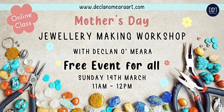 Mother's Day Jewellery Making Workshop tickets