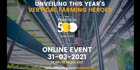 [Special online event] 2020 Food Tech 500: Top 5 Vertical Farming Heroes tickets