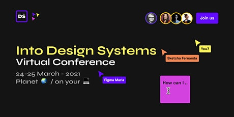 Into Design Systems - Online Conference 2021 tickets
