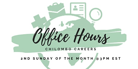 Chilombo Careers Monthly Office Hours tickets