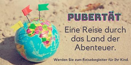 Die Pubertät - eine Reise durch ein Land voller Abenteuer - Eltern-Workshop Tickets