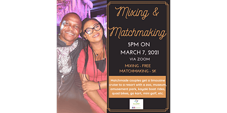 Mixing & Matchmaking tickets