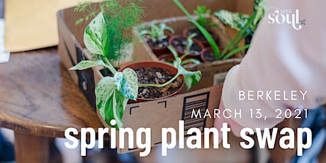 Berkeley Spring 2021 Plant Swap tickets