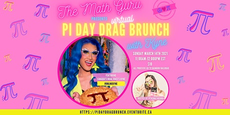 PI DAY BRUNCH: A WORKSHOP W KYNE FROM CANADA'S DRAG RACE! tickets