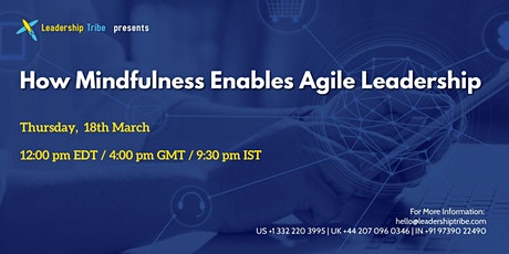 How Mindfulness Enables Agile Leadership - 180321 - Australia tickets