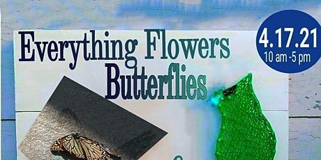 Everything Flowers Butterflies and Birds Vendor and Paint Market of Chicago tickets