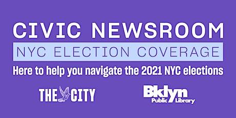 Civic Newsroom: New York City tickets