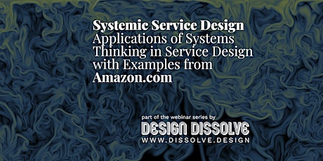 Applications of Systems Thinking in Service Design at Amazon.com Tickets