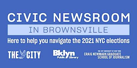 Civic Newsroom: Brownsville (Brooklyn) tickets