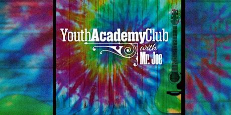 Youth Academy Club with Mr. Joe tickets