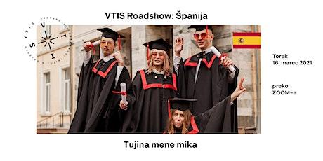 VTIS ROADSHOW: Španija tickets
