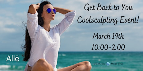 Get Back to You  Coolsculpting Event tickets