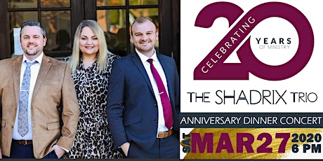 Shadrix Trio - 20 Year Celebration Dinner Concert - Limited Seating Event tickets