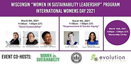 "Wisconsin ""Women in Sustainability Leadership Program"" for IWD 2021 tickets"