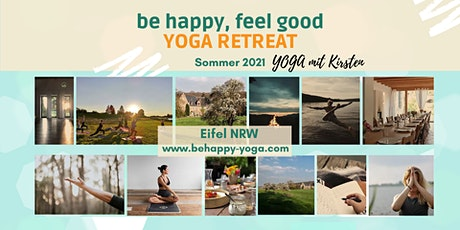 be happy, feel good Yoga Retreat in der Eifel / Deutschland Tickets