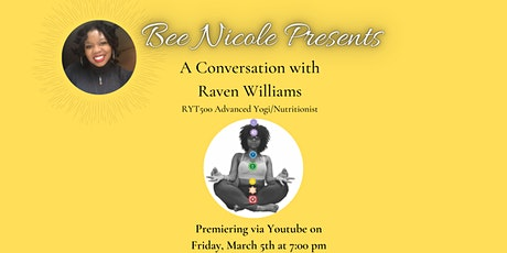 Bee Nicole Presents: A Conversation with Raven Williams tickets