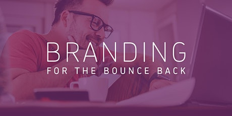 Branding For The Bounce Back tickets