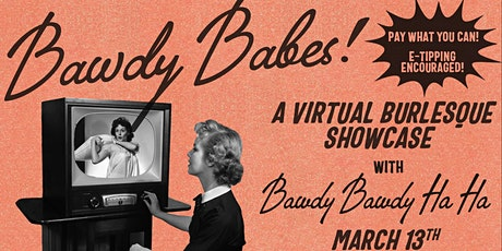Bawdy Babes Virtual Burlesque Showcase tickets
