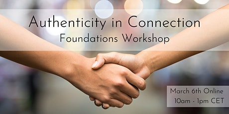 Authenticity in Connection Foundations Workshop tickets
