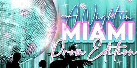 A Night in Miami (Prom Extravaganza) tickets
