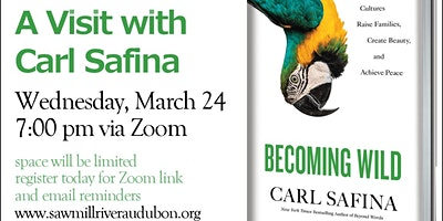 A Visit with Carl Safina, Becoming Wild, Wed Mar 24, 7:00 pm