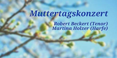 Konzert zum Muttertag: Robert Beckert und Martina Holzer Tickets