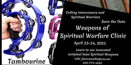 Weapons of Spiritual Warfare Clinic tickets