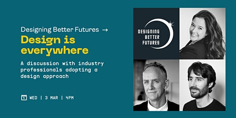 Designing Better Futures: The JMC series on all things design tickets